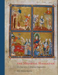 The Medieval Haggadah